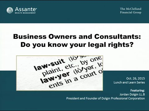 The McClelland Financial Group - Business Owners and Consultants: Do you know your legal rights?