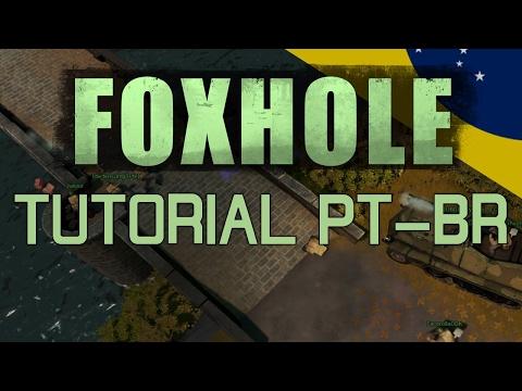 FOXHOLE -- Tutorial PT/BR -- Básicos para novatos e dicas!