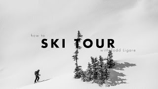 Armada 2016-17: Intro to Ski Touring with Todd Ligare