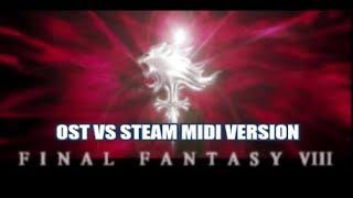 Final Fantasy 8: Musical Score Comparison OST Vs Steams midi Version
