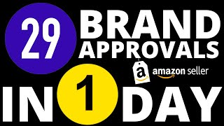 29 BRAND APPROVALS IN ONE DAY - Amazon Category Approval