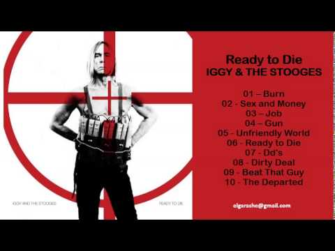 Iggy &The Stooges - Ready to Die (2013) Full