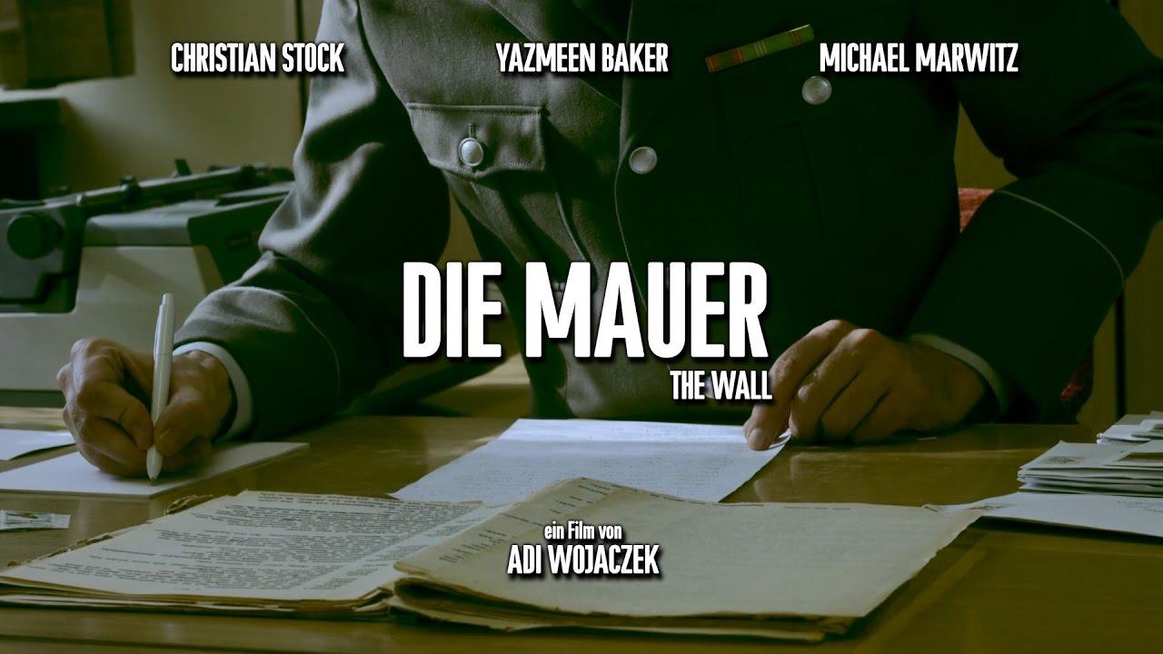 Die Mauer Film