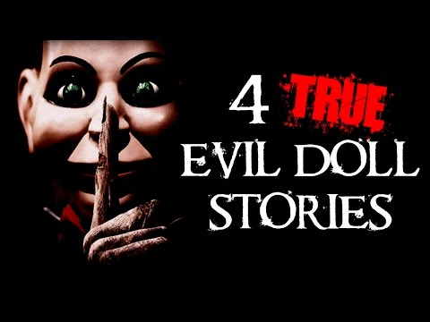 4 TRUE SCARY Evil Doll Stories