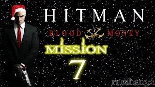 Прохождение Hitman Blood Money: миссия 7 - Смотри в оба..
