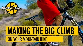Learn to Climb Your Mountain Bike Better | Basic Climbing Attitude | Mountain Bike Advice