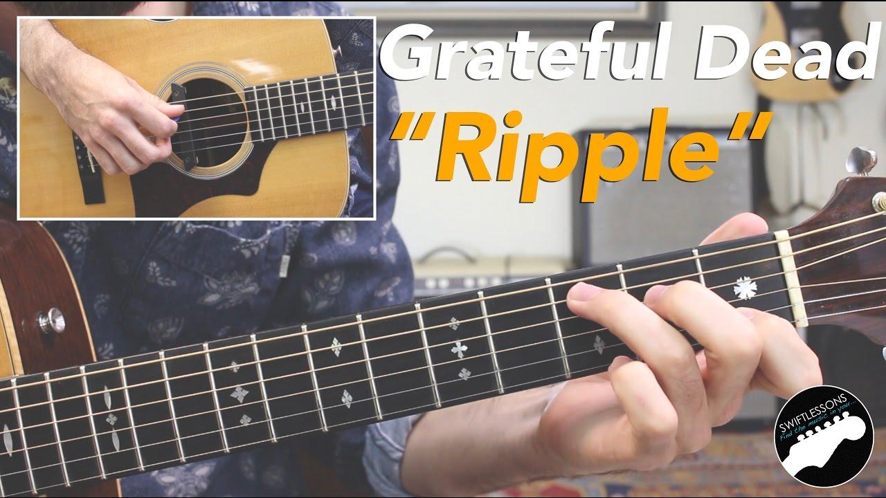 grateful dead ripple acoustic guitar lesson guitar fan. Black Bedroom Furniture Sets. Home Design Ideas