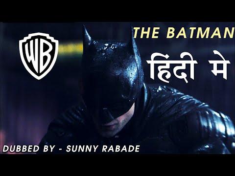 The Batman – DC FanDome Teaser Trailer 2021 : Hindi – Dubbed by Sunny Rabade | Robert Pattinson