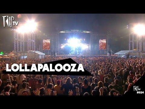 Lollapalooza - TripTV #24