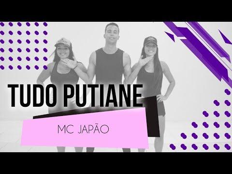 Tudo Putiane - MC Japão  Coreografia - SóRit