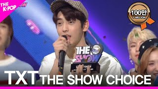 TOMORROW X TOGETHER(TXT),  The First \THE SHOW CHOICE\ THE SHOW 190312