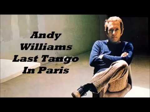 Andy Williams........Last Tango In Paris.