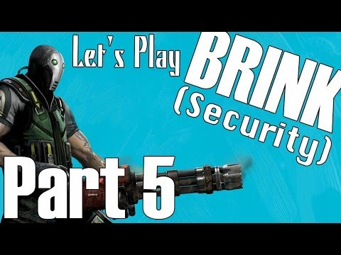 Let's Play Brink! - PART 5 (Security) - Screw The Command Post!
