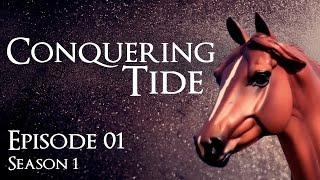 """Conquering Tide - Part 1 - """"Prologue"""" - Season 1 (Breyer horse movie)"""