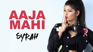 Aaja Mahi | RDB | 2019 Remix | DJ Syrah | Punjabi Song