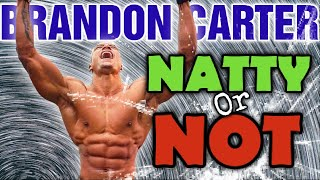 Brandon Carter || Natty or Not || Keto - 15lbs in 5 Weeks???