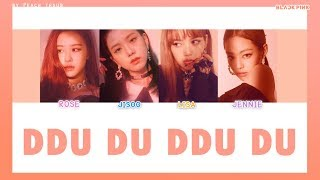 [COLOR CODED/THAISUB] BLACKPINK - Ddu Du Ddu Du #พีชซับไทย