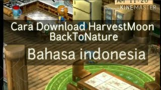 Gambar cover How to download/Cara download Harvestmoon back to nature (B.Indo) Android