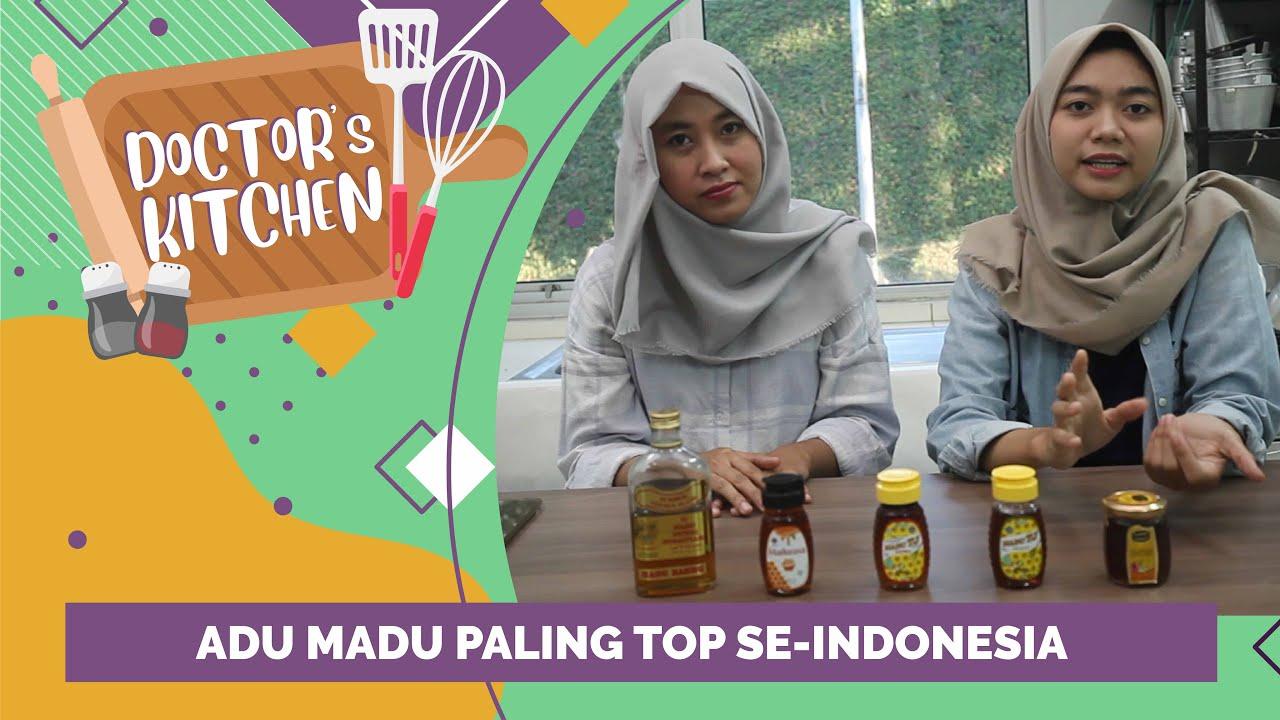Dr Kitchen Adu Madu Madurasa Madu Tj Dan Madu Murni Nusantara Youtube