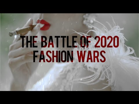 The Battle Of 2020 Fashion Wars | Official