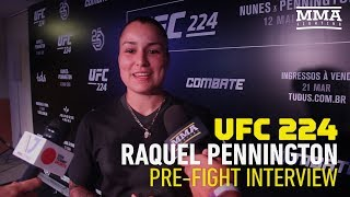 UFC 224: Raquel Pennington Describes 'Emotional Rollercoaster' Coming Back From Injuries