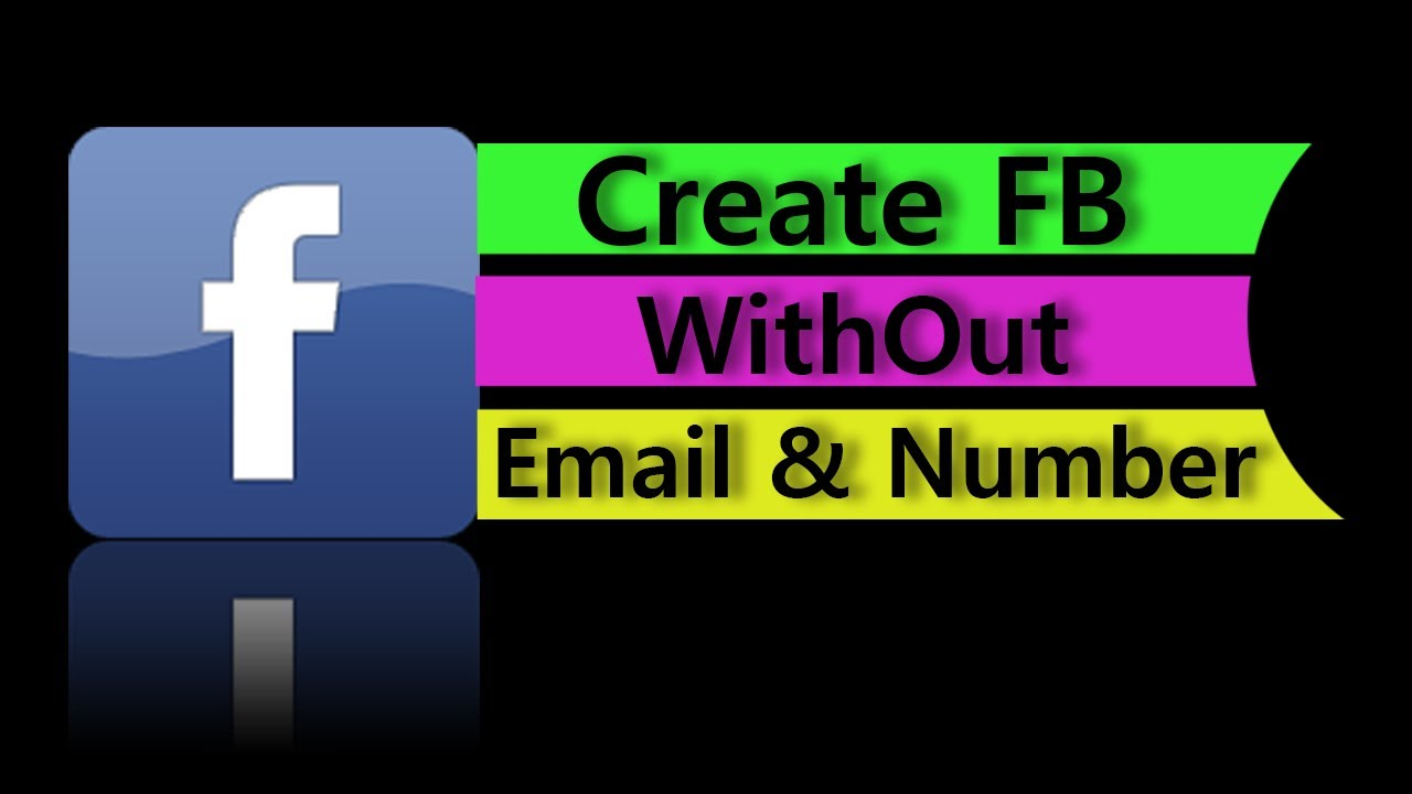 How to make an email account no phone number - How To Create Fb Account Without Phone Number And Email