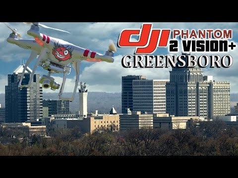 DJI Phantom 2 Vision+ - Downtown Greensboro NC