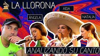 AIDA CUEVAS - ANGELA AGUILAR - NATALIA LAFOURCADE - LA LLORONA Analizando Su canto En Vivo