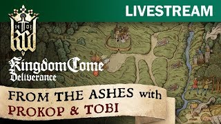 Kingdom Come: Deliverance - From The Ashes with Prokop & Tobi