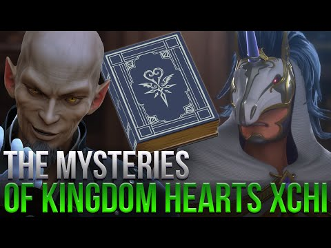 THE MYSTERIES OF KINGDOM HEARTS XCHI - Ft. Uniphication