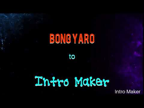 Intro Bong Yaro