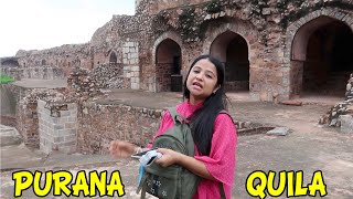 PURANA QILA WITH HISTORY    SOME HAUNTED PLACES    COUPLES PLACE    Deepti vlog