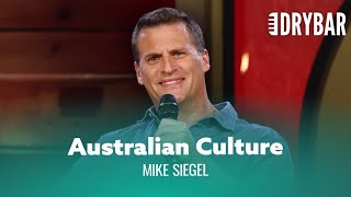 Australians Are Never Politically Correct. Mike Siegel - Full Special