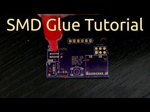 SMD Glue Tutorial