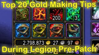 Top 20 WoW Gold Making Tips for WoW Legion Pre-Patch [World of Warcraft Legion Gold Guide]