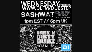 2 Hours of ENiGMA Dubz (Mixed by Sashwat) - Dank 'N' Dirty Dubz [Volume 62] [DUBSTEP]