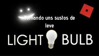 TAKING a SLIGHT SCARE (Roblox LIGHT BULB)