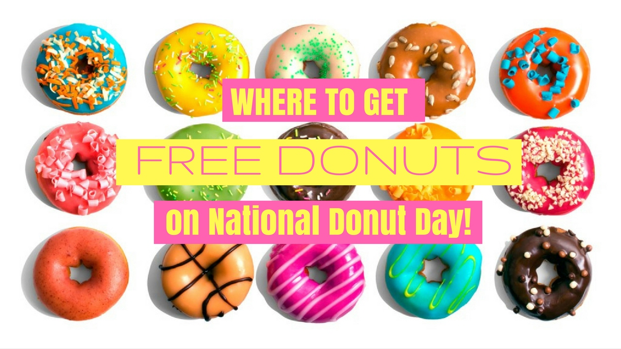 Everywhere You Can Get Free Donuts for National Donut Day