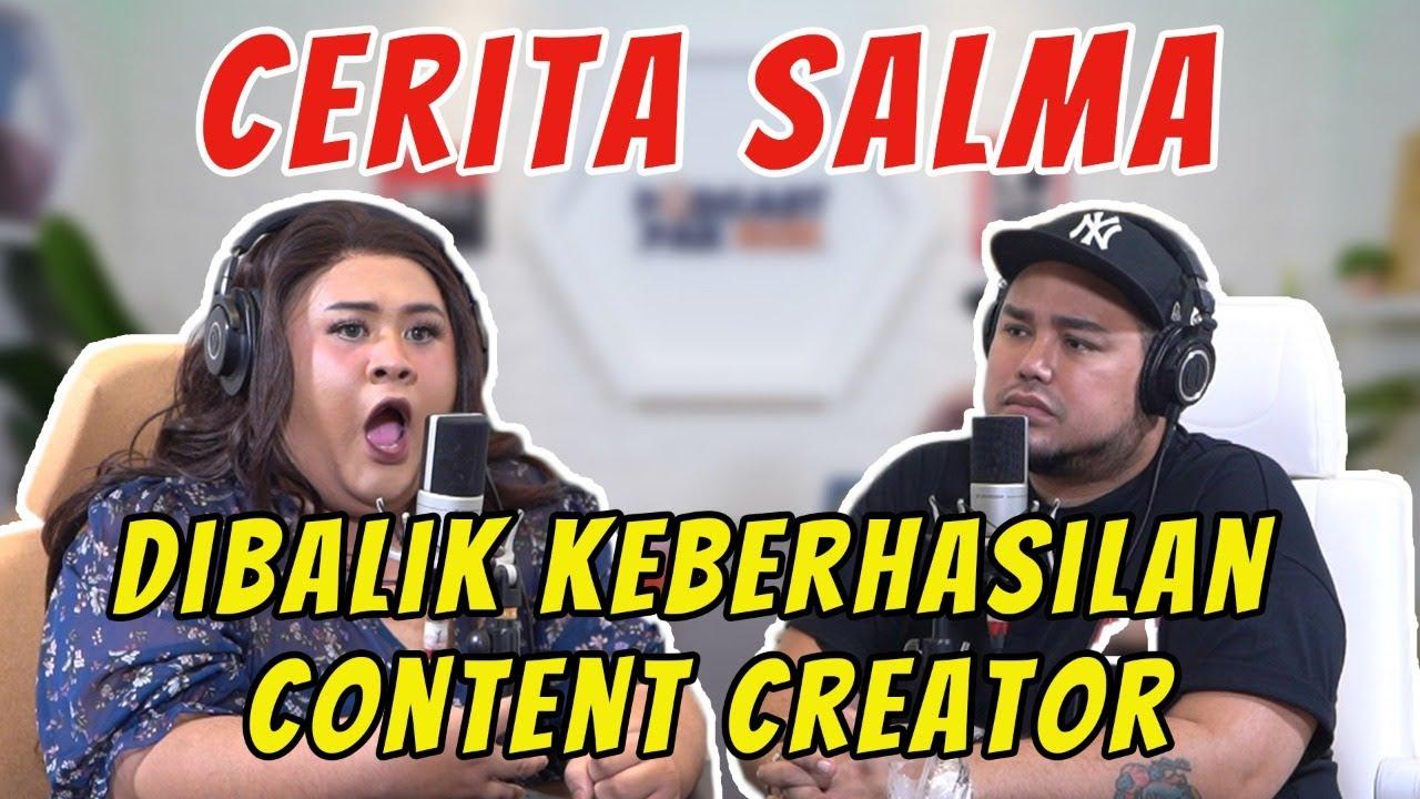 "DIBALIK KEBERHASILAN MENJADI CONTENT CREATOR ""CERITA SALMA"""