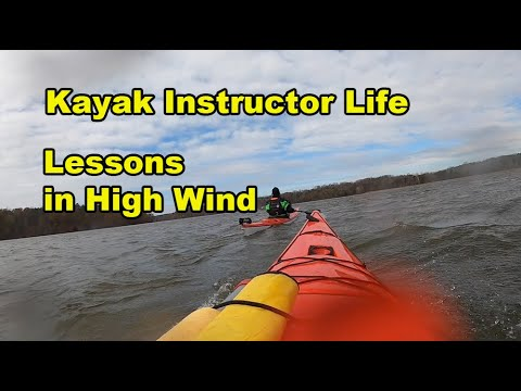 Kayak Instructor Life: Lessons in High Wind