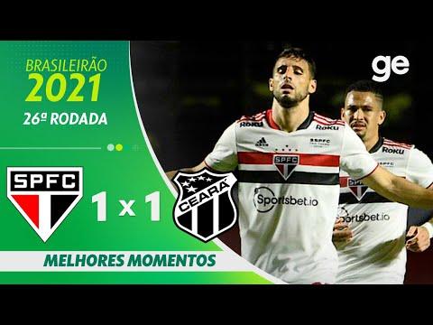 SÃO PAULO 1 X 1 CEARÁ | MELHORES MOMENTOS | 26ª RODADA BRASILEIRÃO 2021 | ge.globo
