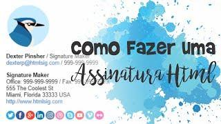COMO FAZER UMA ASSINATURA HTML PRA EMAIL COM IMAGENS E LINKS | HOTMAIL E GMAIL
