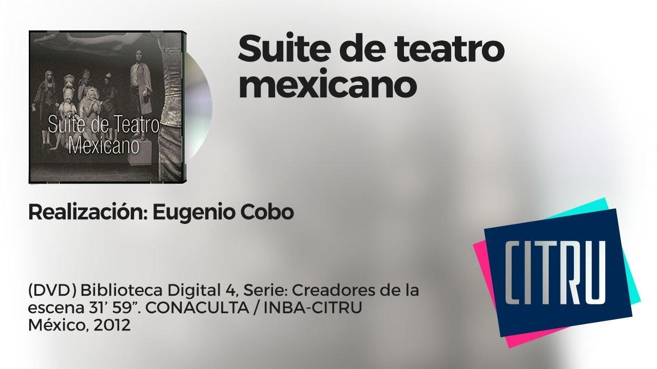 Suite De Teatro Mexicano