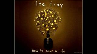 How to Save a Life (Paul Farah's Remix) - The Fray