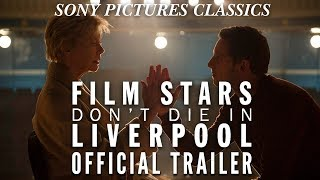 Film Stars Don't Die In Liverpool | Official Full online HD (2017)