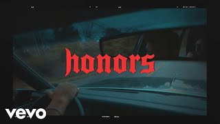 Honors - Feel Better (Official Video)