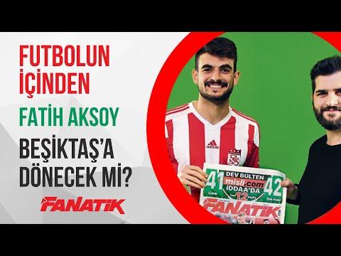Fatih Aksoy Geleceği Hakkında Konuştu! Beşiktaş'a Dönecek mi? - Futbolun İçinden (Bölüm 1)