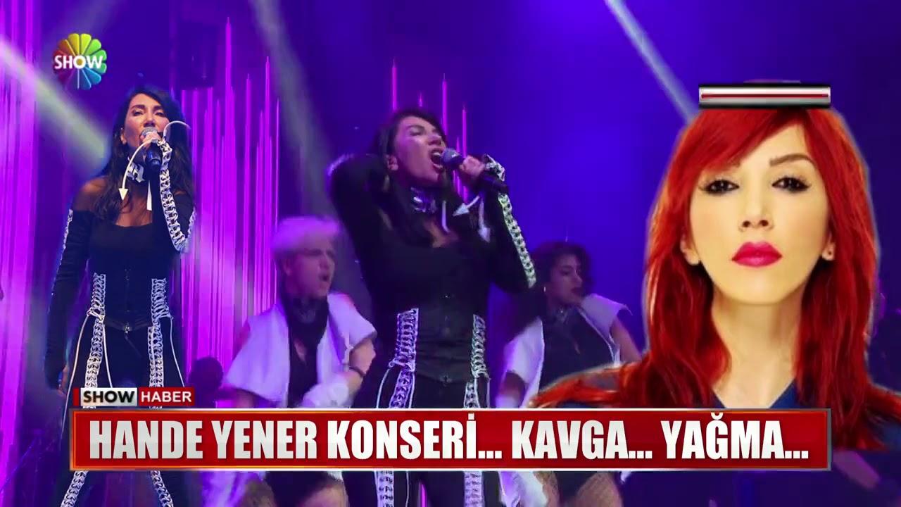 Hande Yener konserinde ortalık karıştı