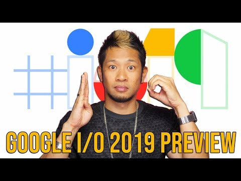 Google I/O 2019: What to expect. Pixel 3A, Android Q & more!
