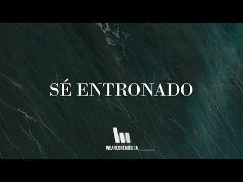 Bethel Music En Español - Sé Entronado (Letra)